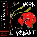 Mood Valiant<Red in Black Inkspot Vinyl/タワーレコード限定>