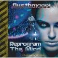 Reprogram The Mind