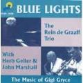 ブルー・ライツ~ザ・ミュージック・オブ・ジジ・グライス<完全限定生産盤>