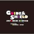 GUIDE & SHIELD vol.4~JAPANESE EDITION~