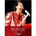 JUST TONIGHT 1995 in YOKOHAMA STUDIUM DVD