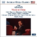 J.Adams: Nixon in China / Marin Alsop, Colorado Symphony Orchestra, Opera Colorado Chorus, etc