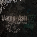 Vamp Ash (B-TYPE) [CD+DVD]<限定生産盤>