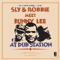Meet Bunny Lee At Dub Station<限定盤>