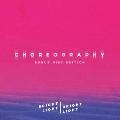 Choreography (Amazon Exclusive)<限定盤>