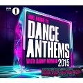 BBC Radio 1's Dance Anthems 2015: With Danny Howard