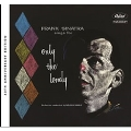 Only The Lonely: 60th Anniversary Edition (2CD Deluxe)