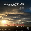 Lux Memoriaque (Light and Remembrance)