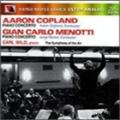 Copland: Piano Concerto; Menotti: Piano Concerto