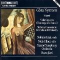 ニューストレム: 北極海、ヴィオラ協奏曲《フランスに捧ぐ》、チェロのための協奏交響曲