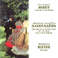 "Bizet: Symphony in C major; Saint-Saens: Symphony No.3 ""Organ"""