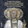 J.Taverner: Missa Gloria tibi Trinitas