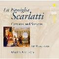 La Famiglia Scarlatti: Cantatas & Sonatas