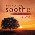 Soothe Vol. 7: Prayer