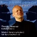 Hans Gal: Symphony No.1 Op.30; Schubert: Symphony No.6 D.589