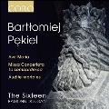B.Pekiel: Ave Maria, Missa Concertata la Lombardesca, Audite Mortales