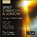 Spirit, Strength & Sorrow - Settings of Stabat Mater
