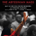 The Abyssinian Mass [2CD+DVD]