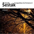 Z.Sestak: Orchestral Works Vol.2