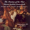 The Pastime of the Past - European Music of the 16th & 17th Centuries