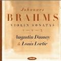 Brahms: Violin Sonatas No.1-No.3, Scherzo from the F.A.E. Sonata WoO.2
