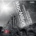 J.MacMillan: Violin Concerto, Symphony No.4