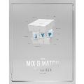 JYP Nation Korea 2016 MIX & MATCH