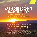 メンデルスゾーン: 『エリヤ』、『聖パウロ』、詩篇、交響曲第2番『賛歌』