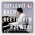 Igor Levit - J.S.Bach, Beethoven, Rzewski