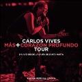 Mas + Corazon Profundo Tour: En Vivo Desde La Bahia De Santa Marta [CD+DVD]