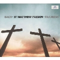 Bach: St Matthew Passion BWV.244 (4/2002) / Paul McCreesh(cond), Gabrieli Consort & Players