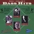 Bass Hits - Ewazen: Concert Pieces for Bass Trombone