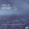 「コネクションズ」~オリヴィエ・メシアンと彼の弟子たちの音楽