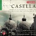 "A.Casella: Concerto for Orchestra, A Notte Alta, Symphonic Fragments from ""La Donna Serpente"""