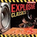 Explosive Classics - Stravinsky, Prokofiev, etc.