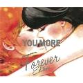 YOU MORE (Forever Edition)<初回限定ブック型特殊パッケージ仕様>