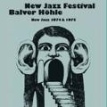 New Jazz Festival Balver Hohle<限定盤>