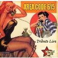 Area Code 615 Tribute Live