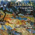 Janacek: String Quartets No.1, No.2, Concertino