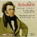 """Schubert: Piano Quintet D.667 """"The Trout"""", The Last String Quartets D.703, D.804, D.810, D.887"""