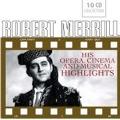 Robert Merrill - His Opera, Cinema & Musical Highlights