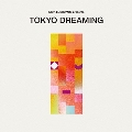 Nick Luscombe presents TOKYO DREAMING