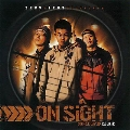 ON SIGHT MIXED BY >>DJ 飛沫