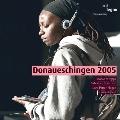 ドナウ・エッシンゲン現代音楽祭2005年 第3集