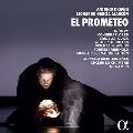 アントニオ・ドラーギ(アラルコン補筆完成版): 歌劇《エル・プロメテオ》