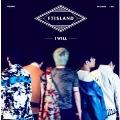 I Will: FTISLAND Vol.5 [CD+ポスター]<限定盤>