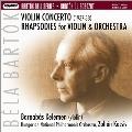 Bartok: Rhapsodies No.1, No.2, Violin Concerto No.2