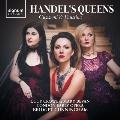 ヘンデルの女王たち