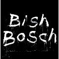 Bish Bosch CD