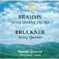 Brahms, Bruckner: String Quintets / Dean, Brandis Quartet